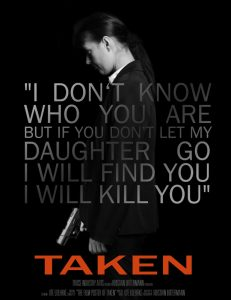 "Inspired by the Filmposter of ""Taken"""